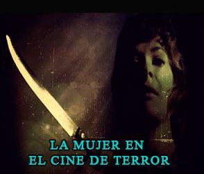 [2020] 11 Mujeres del cine de Terror