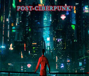 ▷ Post-ciberpunk◁ [2020】Las mejores películas series, anime y videojuegos